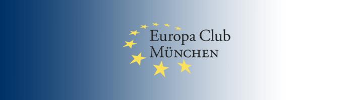 Europa Club München – Wir fördern den europäischen Gedanken in München und Oberbayern